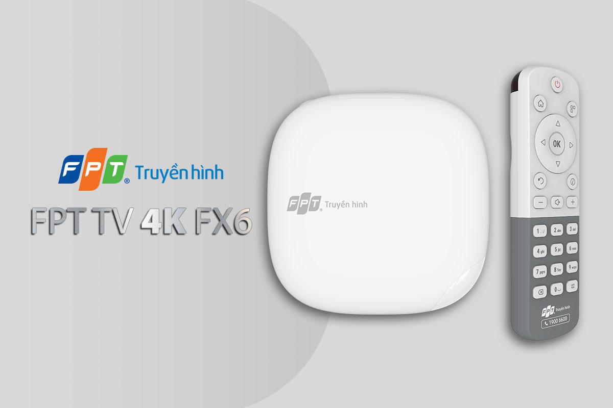 Đầu Box FPTTV 4K FPT 6