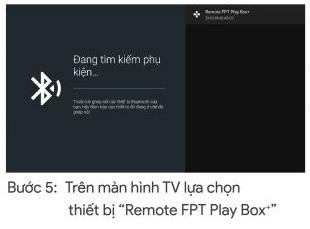 B5: Chờ box Fpt 2019 tìm remote