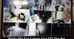Cài Đặt Camera Trên FPT Play Box