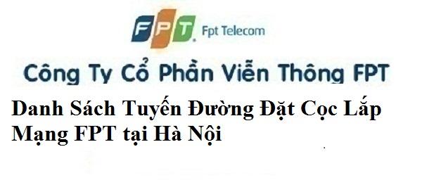 Danh sách tuyến đường đặt cọc khi lắp mạng ở Hà Nội