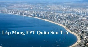 Lắp Mạng FPT Quận Sơn Trà TP Đà Nẵng