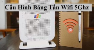 Cấu hình wifi 5Ghz modem FPT